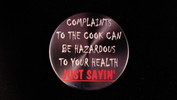 "Complaints To The Cook.. | 3 1/2"" Magnet"