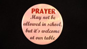 "Prayer May Not Be Allowed | 3 1/2"" Magnet"