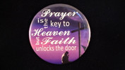 "Prayer is the Key | 3 1/2"" Magnet"