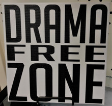 DRAMA FREE ZONE - CANVAS