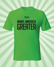 Make America Greater T-Shirt is also available in size 3XL (Mark the 4XL Option for the price and note 3XL is needed)