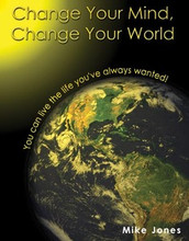 Change Your Mind, Change Your World