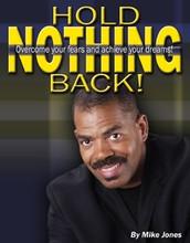 Hold Nothing Back!