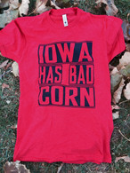 Iowa Has Bad Corn (red)