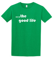Nebraska.  The Good Life.  The sign pretty much says it all.  Nice Gildan Soft Style t-shirt.