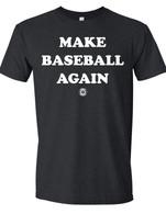 Make Baseball Again
