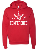 Leave The Conference hoodie