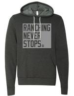 Ranching Never Stops (hoodie)