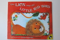 The Lion and the Little Red Bird Book by Elisa Kleven