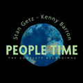 People Time / The Complete Recordings