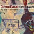 Plays Brassens - Au Bois de mon Coeur