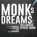 Monks Dreams The Complete Compositions Of Thelonious Sphere Monk