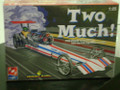 21489 Two Much Dragster