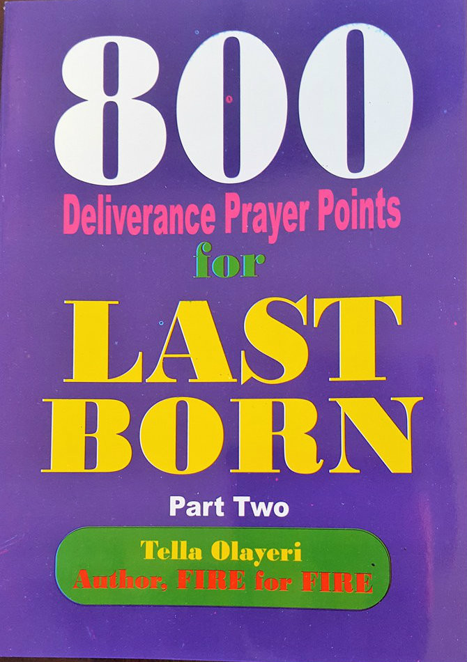 800 DELIVERANCE PRAYER POINTS FOR LAST BORN PART 2