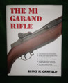 Book, The M1 Garand, by Bruce N. Canfield