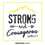 Strong and Courageous Sticker