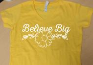 Sunny Believe Big Tee
