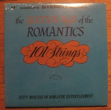 101 STRINGS - Golden Age Of The Romantics