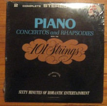 101 STRINGS - Piano Concertos And Rhapsodies