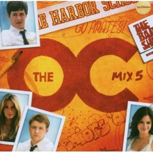 MUSIC FROM THE OC - Mix 5