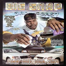 BIG SNAP - Leanin' Hard Down South