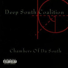 DEEP SOUTH COALITION - Chambers Of Da South