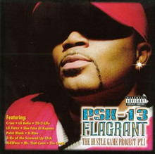 PSK- 13  -  Flagrant The Hustle Game Project 1