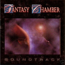 FANTASY CHAMBER - Soundtrack