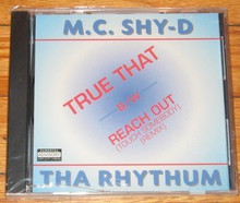 MC SHY-D - True That / Reach Out