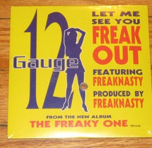 12 GUAGE - Let Me See You Freak Out