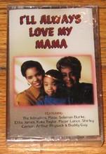 I'LL ALWAYS LOVE MY MAMA - V.A.
