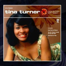 TURNER, TINA - Country My Way
