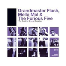GRANDMASTER FLASH - Definitive Groove Collection