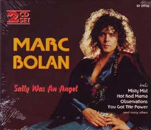 BOLAN, MARC - Sally Was An Angel