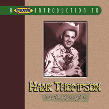 "THOMPSON, HANK - A Proper Introduction to ""The Wild Side Of Life"""