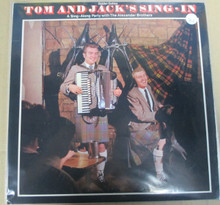 ALEXANDER BROTHERS - Tom And Jack's Sing-In