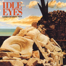 IDLE EYES - Love's Imperfection  CD