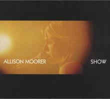 MOORER, ALLISON - Show