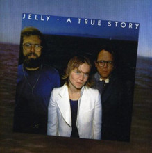JELLY - A True Story  CD