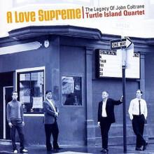 TURTLE ISLAND QUARTET - A Love Supreme