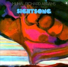 ABRAMS, MUHAL RICHARD - Sightsong
