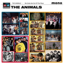 ANIMALS - We Gotta Get Out Of This Place
