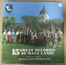 BETTY & HER BROTHERS FIVE -  15 Great Melodies Of Many Lands
