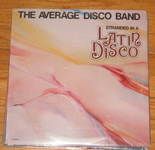 AVERAGE DISCO BAND - Stranded In A Latin Disco