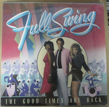 FULL SWING - The Good Times Are Back