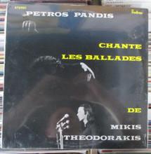 PANDIS, PETROS - Chante Les Ballades De Mikis Theodorakis