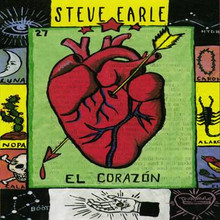 EARLE, STEVE - El Corazon