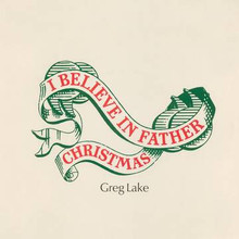 LAKE, GREG - I Believe In Father Christmas