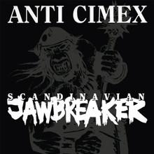 ANTI CIMEX - Scandinavian Jawbreaker