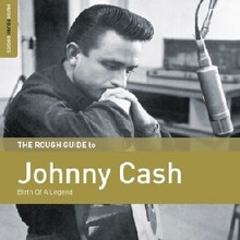 CASH, JOHNNY - Birth Of A Legend